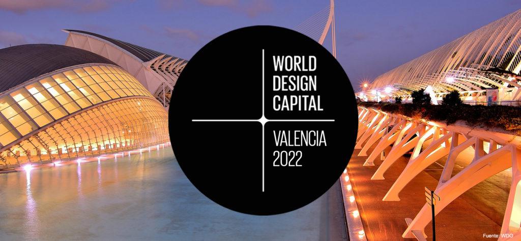 Valencia, Capital Mundial del Diseño en 2022.